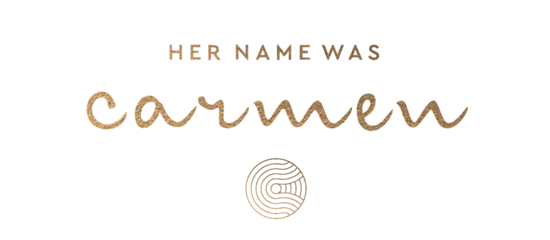Her Name Was Carmen
